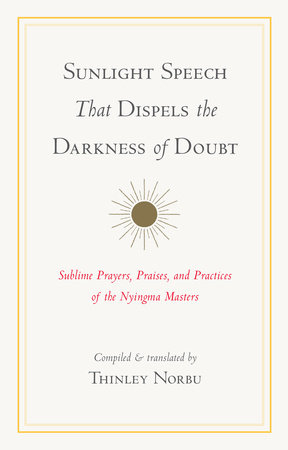 Sunlight Speech That Dispels the Darkness of Doubt by