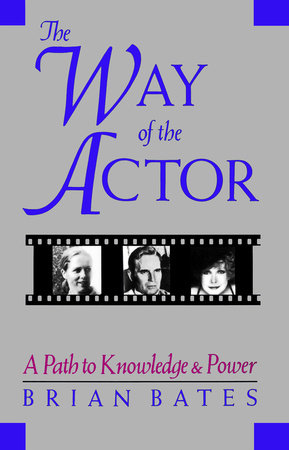Way of the Actor by Brian Bates