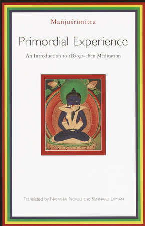 Primordial Experience by Manjusrimitra