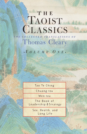 The Taoist Classics, Volume One by Thomas Cleary