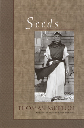Seeds by Thomas Merton