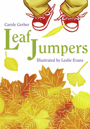 Leaf Jumpers by Carole Gerber