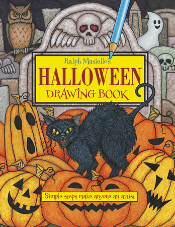 Ralph Masiello's Halloween Drawing Book by Ralph Masiello