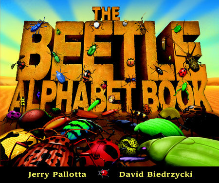 The Beetle Alphabet Book by Jerry Pallotta