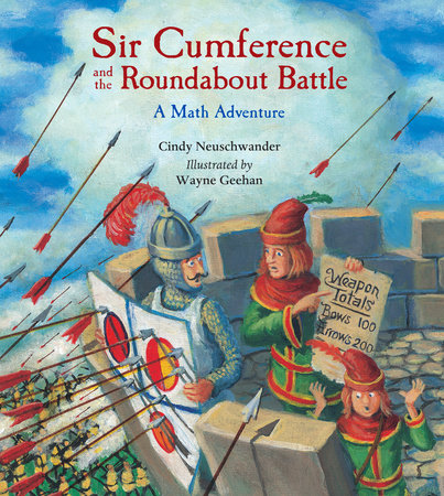 Sir Cumference and the Roundabout Battle by Cindy Neuschwander