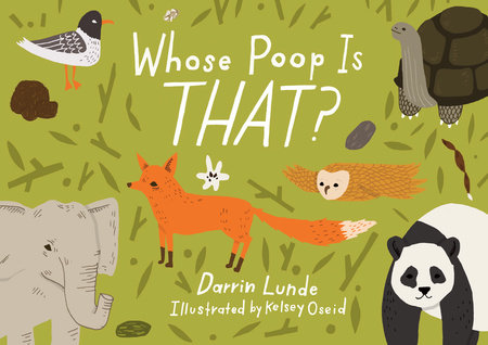 Whose Poop Is That? by Darrin Lunde