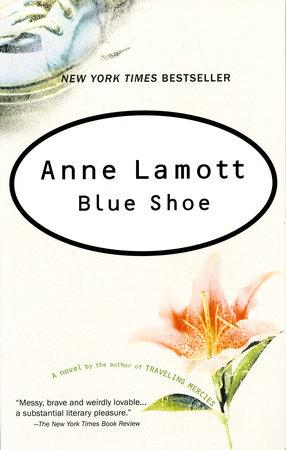 Blue Shoe by Anne Lamott