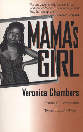 Mama's Girl by Veronica Chambers