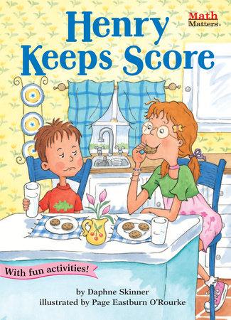 Henry Keeps Score by Daphne Skinner