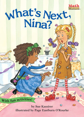 What's Next, Nina? by Sue Kassirer