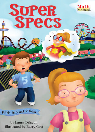 Super Specs by Laura Driscoll