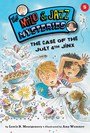 The Case of the July 4th Jinx (Book 5)