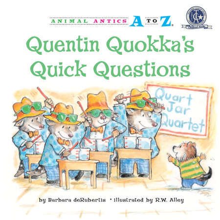 Quentin Quokka's Quick Questions by Barbara deRubertis