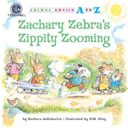 Zachary Zebra's Zippity Zooming by Barbara deRubertis