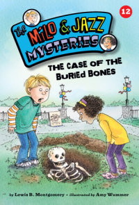 The Case of the Buried Bones (Book 12)