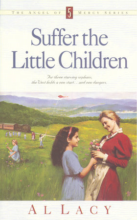 Suffer the Little Children by Al Lacy