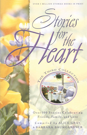 Stories for the Heart: The Third Collection by