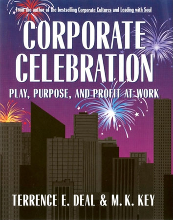 Corporate Celebration by Terrence E. Deal