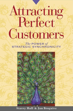 Attracting Perfect Customers by Stacey Hall and Jan Brogniez