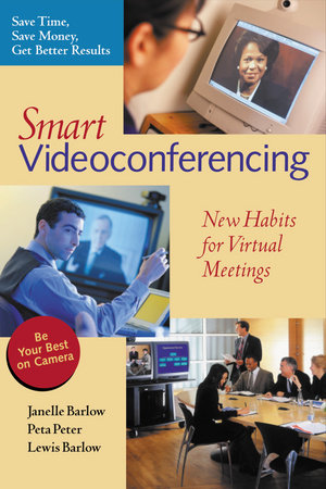 Smart Videoconferencing by Janelle Barlow, Peta Peter and Lewis Barlow