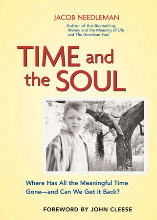 Time and the Soul by Jacob Needleman