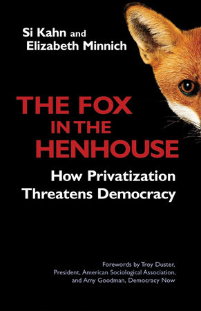The Fox in the Henhouse by Si Kahn and Elizabeth Minnich