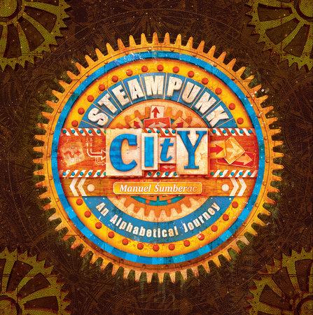 Steampunk City by Manuel Sumberac