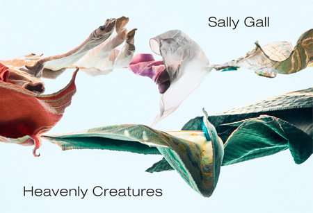 Heavenly Creatures by Sally Gall