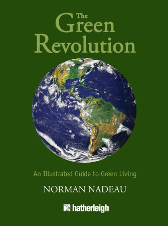 The Green Revolution by Norman Nadeau