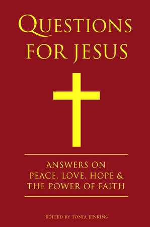 Questions for Jesus by Tonia Jenkins
