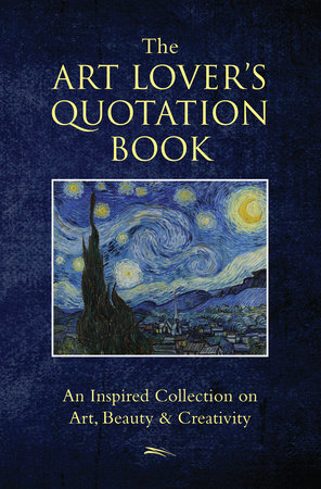 The Art Lover's Quotation Book by Hatherleigh