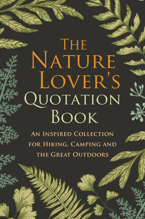 The Nature Lover's Quotation Book by Hatherleigh