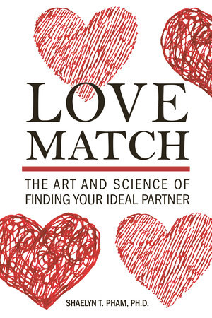 Love Match by Shaelyn Pham, Ph.D.
