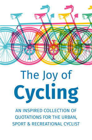 The Joy of Cycling by Jackie Corley