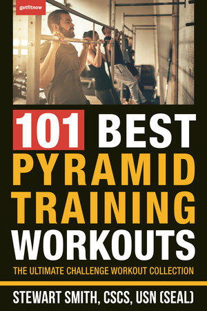 101 Best Pyramid Training Workouts by Stewart Smith