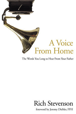 A Voice from Home by Rich Stevenson