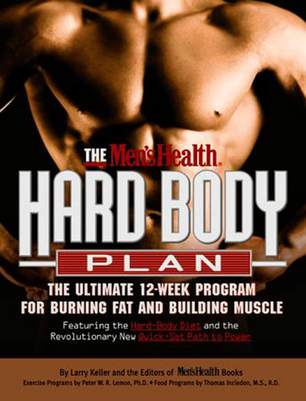 The Men's Health Hard Body Plan by Larry Keller and the Editors of Men's Health Books