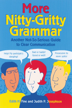 More Nitty-Gritty Grammar by Judith Pinkerton Josephson,Edith Hope Fine