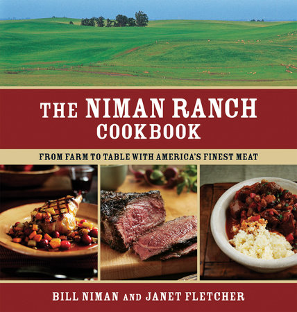 The Niman Ranch Cookbook by Bill Niman and Janet Fletcher