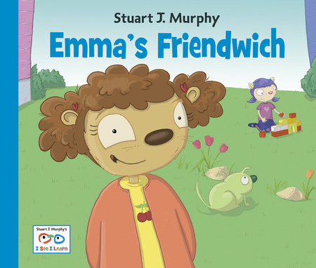 Emma's Friendwich by Stuart J. Murphy (Author)