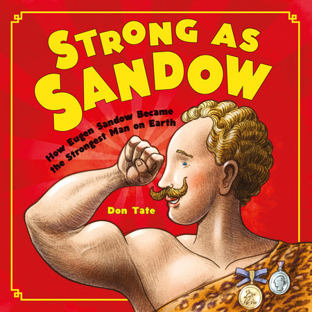 Strong as Sandow by Don Tate
