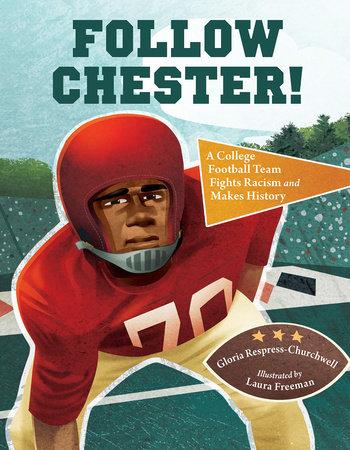 Follow Chester! by Gloria Respress-Churchwell