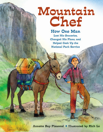 Mountain Chef by Annette Bay Pimentel