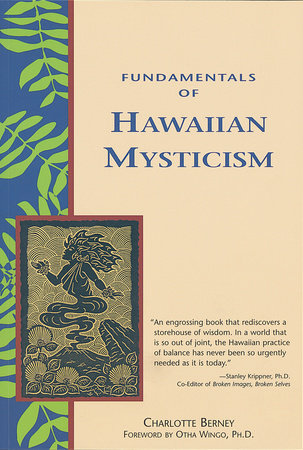 Fundamentals of Hawaiian Mysticism by Charlotte Berney