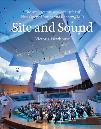 Site and Sound by Victoria Newhouse