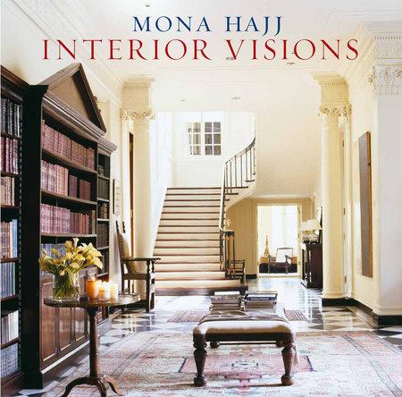Interior Visions by Mona Hajj