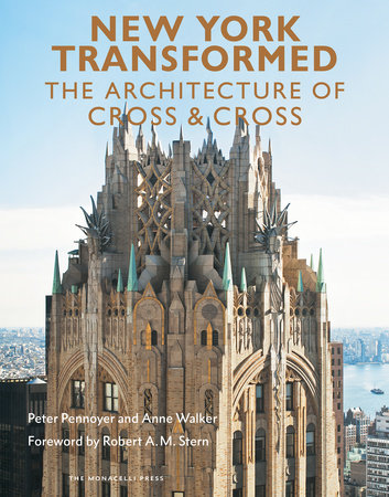 New York Transformed by Peter Pennoyer and Anne Walker