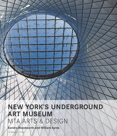 New York's Underground Art Museum by Sandra Bloodworth and William Ayres