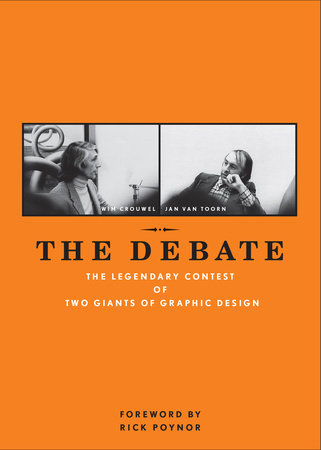 The Debate by Wim Crouwel and Jan van Toorn
