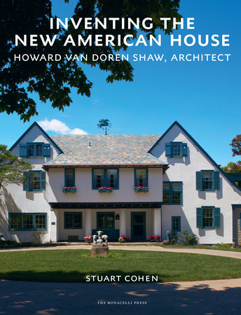 Inventing the New American House by Stuart Cohen